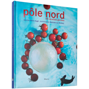 POLE NORD 48 RECETTES GIVREES